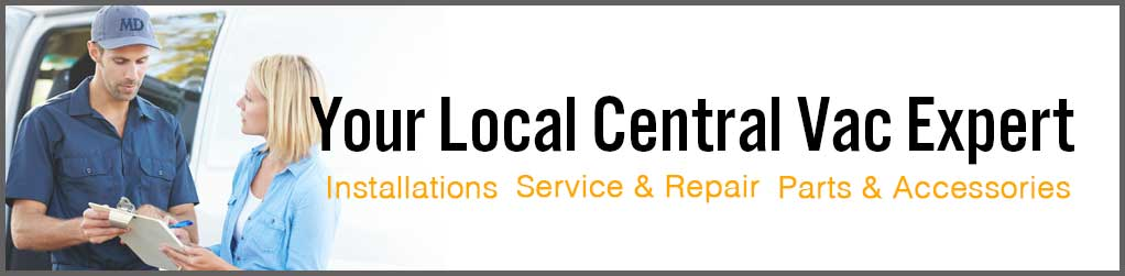 Your local central vac experts